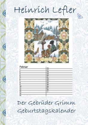 Der Gebrüder Grimm Geburtstagskalender von Grimm,  Gebrüder, Lefler,  Heinrich, Potter,  Elizabeth M.