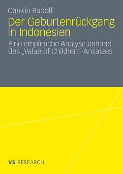 Der Geburtenrückgang in Indonesien von Rudolf,  Carolin