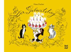 Der Geburtstag Geschenkbuch von Fischer,  Hans