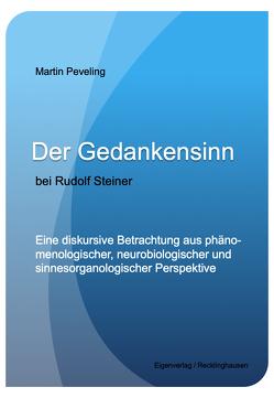 Der Gedankensinn bei Rudolf Steiner. von Dr. Dr. Peveling,  Martin