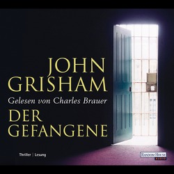 Der Gefangene von Brauer,  Charles, Grisham,  John, Verlagsbüro Oliver Neumann
