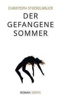 Der gefangene Sommer von Steckelbruck,  Christoph
