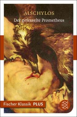 Der gefesselte Prometheus von Aischylos, Droysen,  Johann Gustav