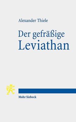 Der gefräßige Leviathan von Thiele,  Alexander