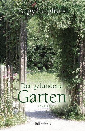 Der gefundene Garten von Langhans,  Peggy