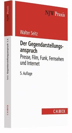 Der Gegendarstellungsanspruch von Schmidt,  German, Seitz,  Walter