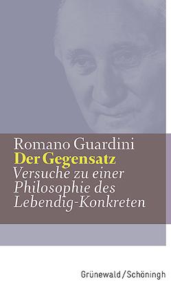 Der Gegensatz von Guardini,  Romano