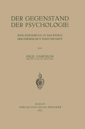 Der Gegenstand der Psychologie von Häberlin,  Paul