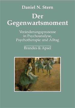 Der Gegenwartsmoment von Stern,  Daniel N., Vorspohl,  Elisabeth