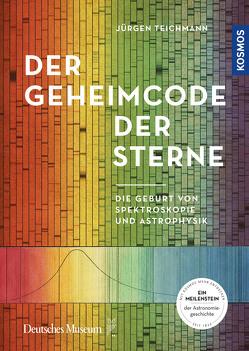 Der Geheimcode der Sterne von Teichmann,  Jürgen