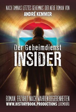 Der Geheimdienst-Insider von Kemmer,  André