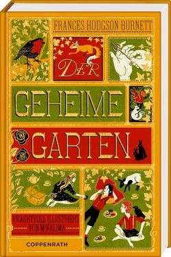 Der geheime Garten von Hodgson Burnett,  Frances, MinaLima Design, Stehle,  Michael