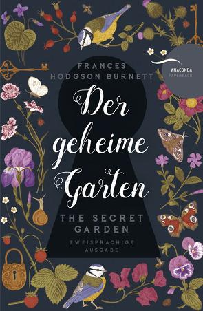 Der geheime Garten / The Secret Garden (deutsch-englisch, zweisprachig) von Burnett,  Frances Hodgson, Mayer,  Felix