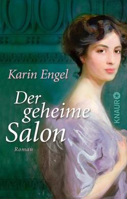 Der geheime Salon von Engel,  Karin