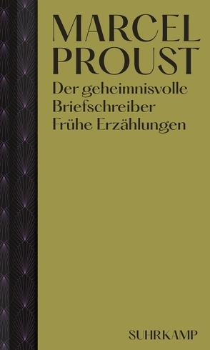 Der geheimnisvolle Briefschreiber von Proust,  Marcel, Schwibs,  Bernd