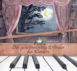 Der geheimnisvolle Erfinder des Klaviers von Fiedler,  Stephan, Krinitsyna,  Natalia