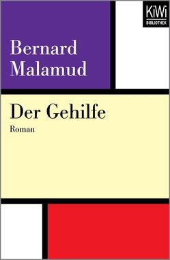 Der Gehilfe von Böll,  Annemarie, Böll,  Heinrich, Malamud,  Bernard
