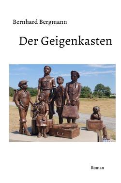 Der Geigenkasten von Bergmann,  Bernhard