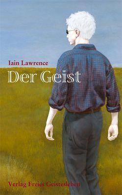 Der Geist von Lawrence,  Iain, Renfer,  Christoph