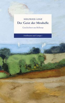 Der Geist der Mirabelle von Fußmann,  Klaus, Lenz,  Siegfried