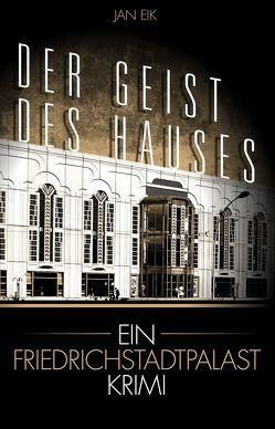 Der Geist des Hauses von Eik,  Jan