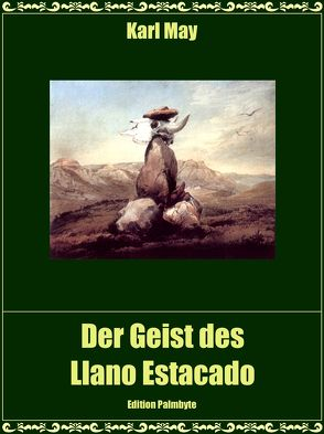 Der Geist des Llano Estacado von May,  Karl