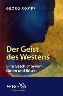 Der Geist des Westens von Römpp,  Georg