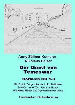 Der Geist von Temeswar. Hörbuch von Balzer,  Nikolaus, Zöllner-Kusterer,  Anny
