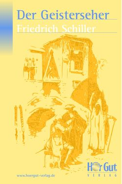 Der Geisterseher von Schiller,  Friedrich