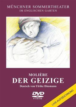 Der Geizige von Dissmann,  Ulrike, Molière,  Jean Baptiste