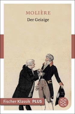 Der Geizige von Baudissin,  Wolf Graf von, Molière