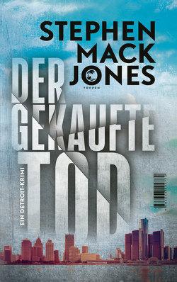 Der gekaufte Tod von Jones,  Stephen Mack