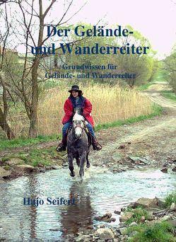 Der Gelände- und Wanderreiter von Seifert,  Hajo