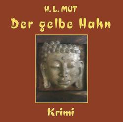 Der gelbe Hahn von Mut,  H. L.