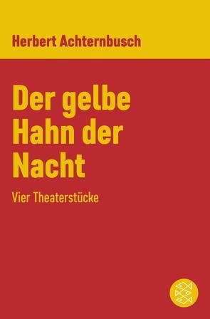 Der gelbe Hahn der Nacht von Achternbusch,  Herbert