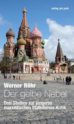 Der gelbe Nebel von Röhr,  Werner