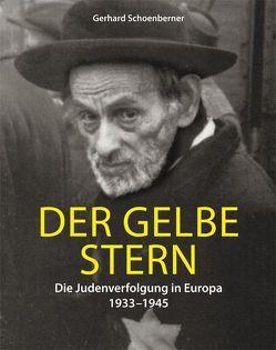Der gelbe Stern von Schoenberner,  Gerhard
