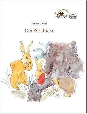 Der Geldhase von Emde,  Matthias, Frey,  Marcus, Preiss,  Gerhard