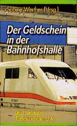 Der Geldschein in der Bahnhofshalle von Werther,  Sabine