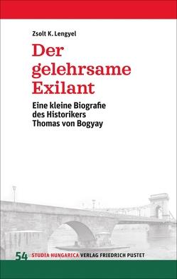 Der gelehrsame Exilant von Lengyel,  Zsolt K