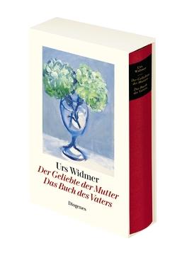 Der Geliebte der Mutter / Das Buch des Vaters von Widmer,  Urs