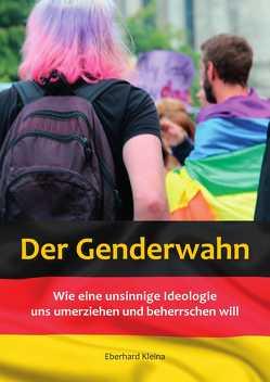 Der Genderwahn von Kleina,  Eberhard