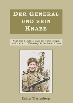 Der General und sein Knabe von Westenberg,  Rainer