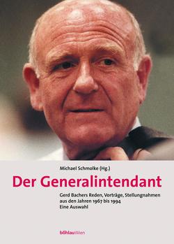 Der Generalintendant von Schmolke,  Michael