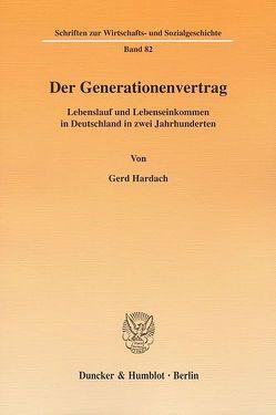 Der Generationenvertrag. von Hardach,  Gerd
