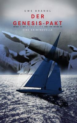 Der Genesis-Pakt von Brandl,  Uwe