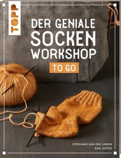 Der geniale Socken-Workshop to go von Jostes,  Ewa, van der Linden,  Stephanie