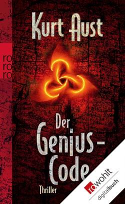 Der Genius-Code von Aust,  Kurt, Doerries,  Maike, Frauenlob,  Günther