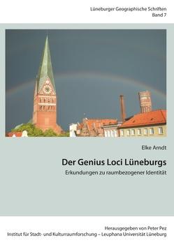 Der Genius Loci Lüneburgs von Arndt,  Elke, Pez,  Peter