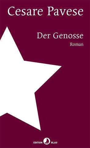 Der Genosse von Pavese,  Cesare, Pflug,  Maja